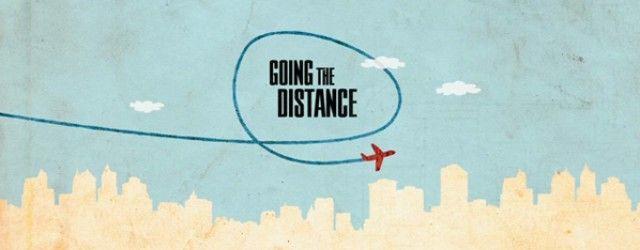 goingthedistancefeaturedthumb